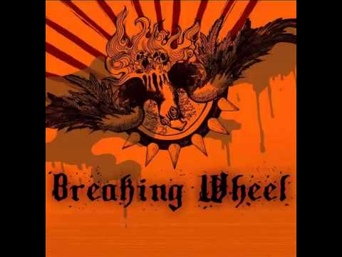 Breaking Wheel - Shoulder To The Plow