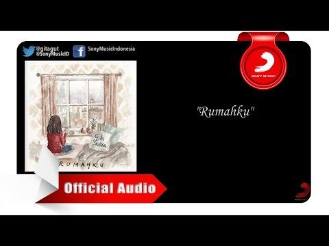 download lagu Gita Gutawa - Rumahku [Official Audio Video] gratis