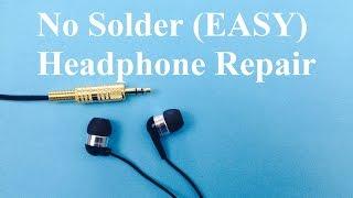Headphone Repair No Solder (Easy)