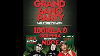 SUGAR CLUB - 100KILA & Golemia+Ndoe LIVE 24.01.2015 Grand 6ANO Party