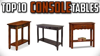 10 Best Console Tables In 2019