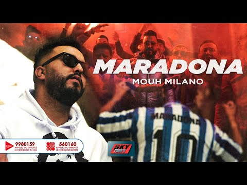 Mouh Milano - Maradona Official Video Clip 2020