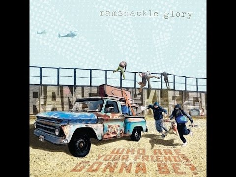 Ramshackle Glory - Last Days