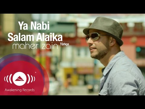 Maher Zain - Ya Nabi Salam Alayka (Turkish Version - Türkçe)