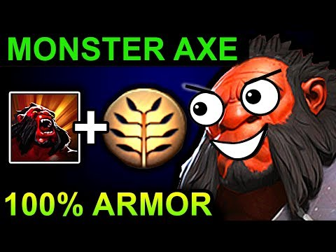 MONSTER AXE 100% ARMOR - DOTA 2 PATCH 7.07 NEW META PRO GAMEPLAY