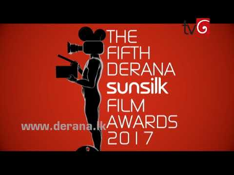 The Fifth Derana Sunsilk Film Awards 2017 - 10th September 2017