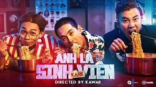 Anh Là Sinh Viên - Karik ft. Daniel Mastro [Official MV 4K]