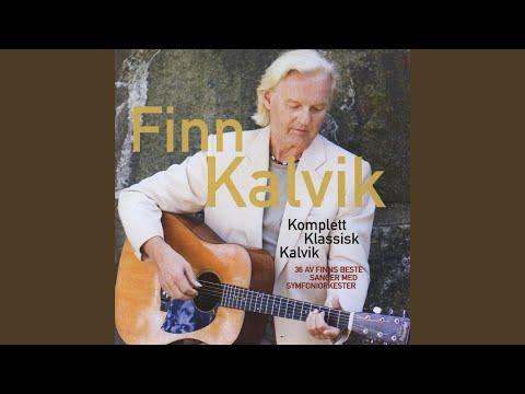 Finn Kalvik - Sangen Til Deg