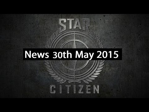 Star Citizen News - 30th May 2015 : Free Military Ships, FPS Info & Reliant Q&As