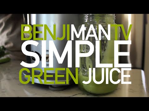 Easy Green Juice Recipe for Beginners- BenjiManTV