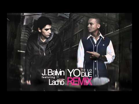 J Balvin Ft Lacho - Yo Te Lo Dije (Official Remix) Video Letra