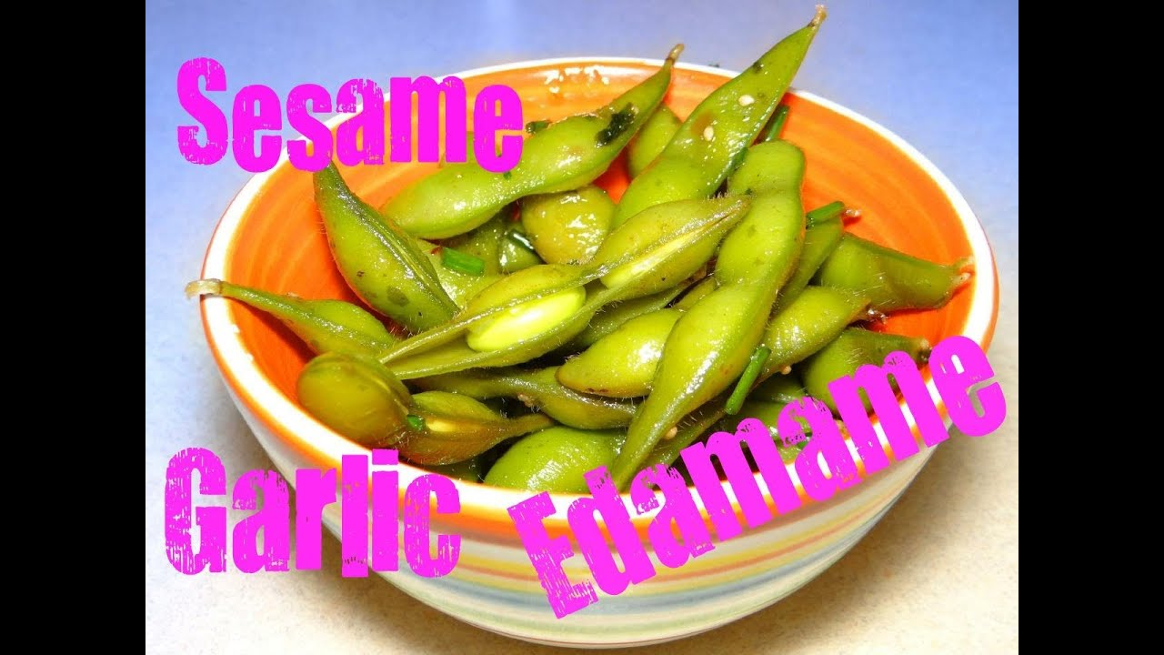 Sesame Garlic Edamame (soy beans) with CookingAndCrafting - YouTube