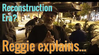 Reconstruction Era | Reggie explains