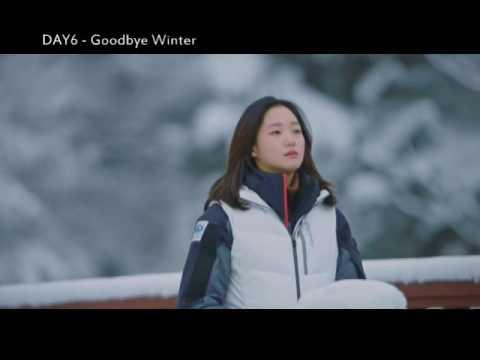 [M/V]DAY6(데이식스) - Goodbye Winter(겨울이 간다) | Goblin (쓸쓸하고찬란하神-도깨비)