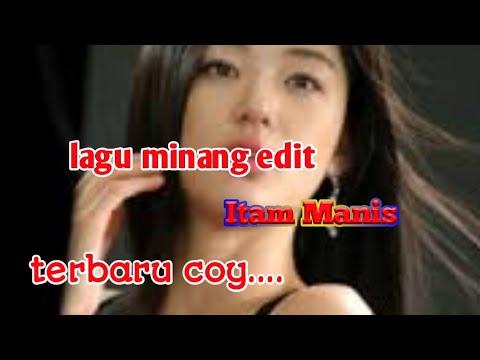 Lagu Minang Edit Joget Hitam Manis Fersi Full Dj