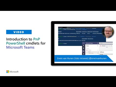 Community demo - Introduction to PnP PowerShell cmdlets for Microsoft Teams
