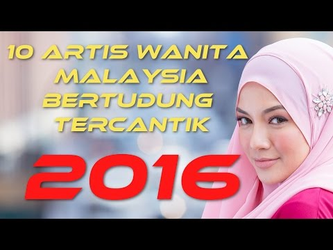 10 Artis Wanita Malaysia Bertudung Tercantik  2016 | 10TER
