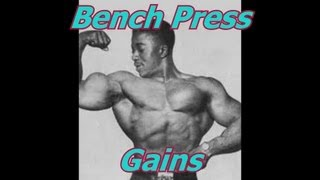 How To Increase Bench Press Gains - Bodybuilding Tips To Get Big