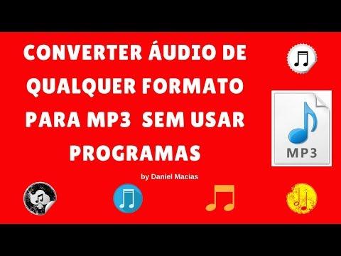Converter áudio de qualquer formato para MP3  SEM PROGRAMAS