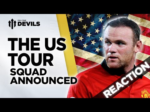 MUFC US Tour | Squad Announcement: Reaction | Manchester United  |