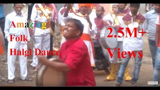 2.5M+ View Original Halgi / Halagi Music,Sound And Dance (Raju Awale) १ नंबर व्हिडीओ! नक्की बघा....