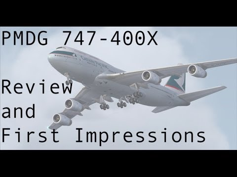 FSX - PMDG 747-400 Review and First Impression