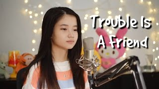 Download lagu Trouble Is A Friend | Shania Yan Cover