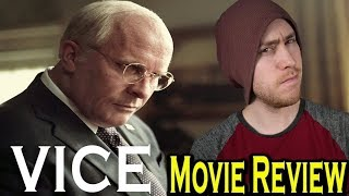 Vice - Movie Review