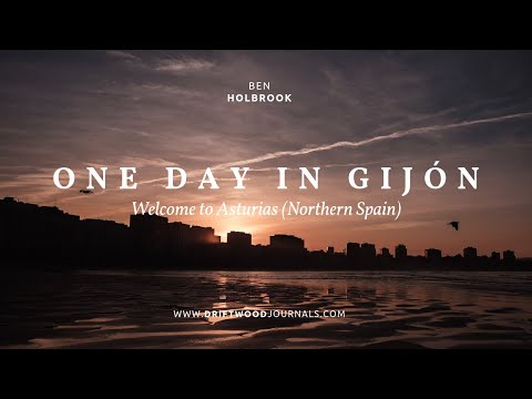 One Day in Gijón (Asturias, Spain) / A Short Travel Film Shot w/ the Fuji X-T20