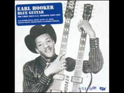 Earl Hooker - I Wanna Be Free
