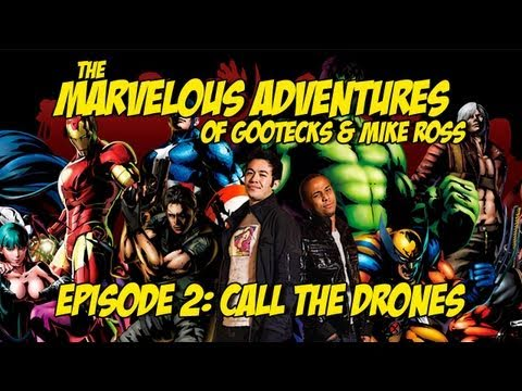 The Marvelous Adventures of Gootecks & Mike Ross Ep. 2: CALL THE DRONES - Marvel vs. Capcom 3