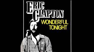 Wonderful Tonight - Eric Clapton || Nhạc Hòa Tấu Quốc Tế Bất Hủ (Instrumental)