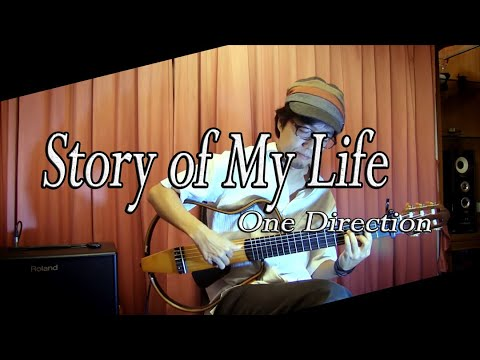 Story of My Life - One Direction - / Fingerstyle Guitar / cover by Nobu