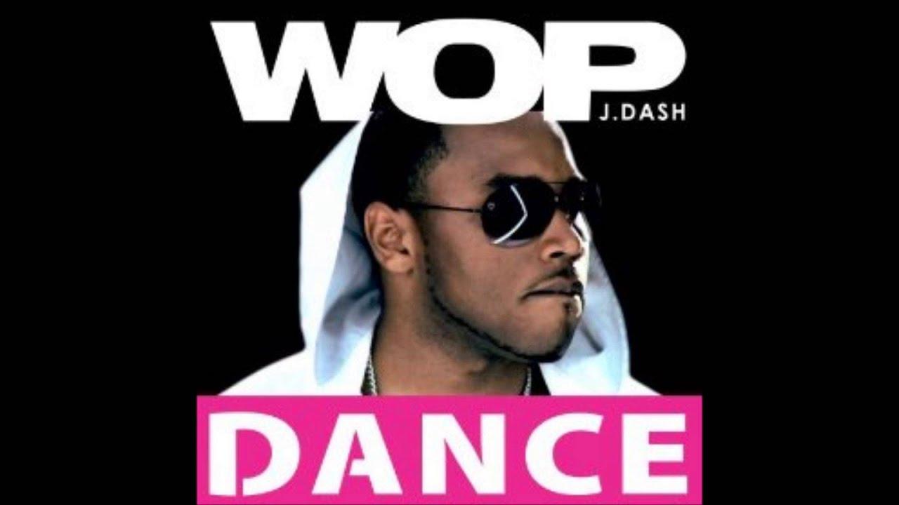 Dash Dash Twerk J.dash Wop Twerk Song