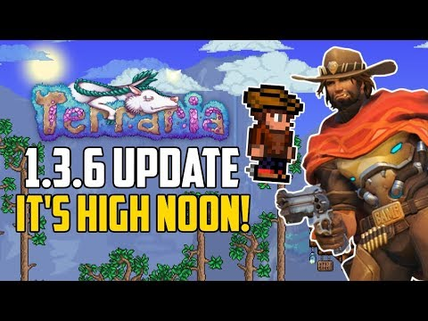 Terraria 1.3.6 SPOILERS! | IT'S HIGH NOON! | 2 NEW Spoilers! | 1.3.6 Update 2018 PC