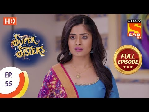 Super Sisters - Ep 55 - Full Episode - 19th October, 2018 thumbnail