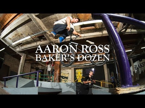 The Baker's Dozen with Odyssey BMX Pro Aaron Ross