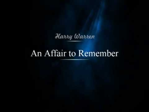 Harold Adamson Leo Mccarey Harry Warren - An Affair To Remember