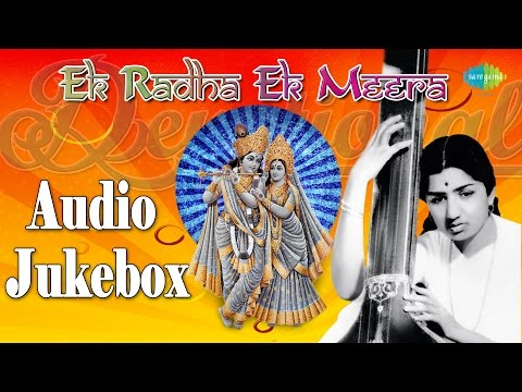 Ek Radha Ek Meera | Hindi Devotional Songs Audio Jukebox | Lata Mangeshkar video