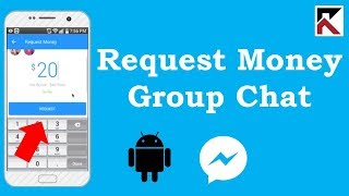 How To Request Money In A Group Conversation Facebook Messenger Android