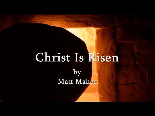 Christ Is Risen Matt Maher IHOP