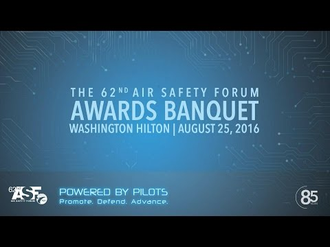 The 62nd Air Safety Awards Banquet