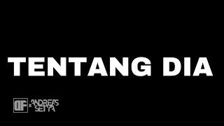 Download lagu TENTANG DIA - DF x Andreas Setya ( )