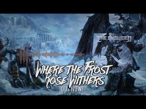 The Unguided - Where The Frost Rose Withers