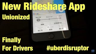 New Rideshare app unionized? Yup #uberdisruptor