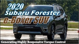 AMAZING..!! 2020 Subaru Forester e-Boxer SUV Introduce : X-Mode Has Got What it Takes