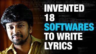 Madhan Karky has Invented 18 Softwares to write lyrics