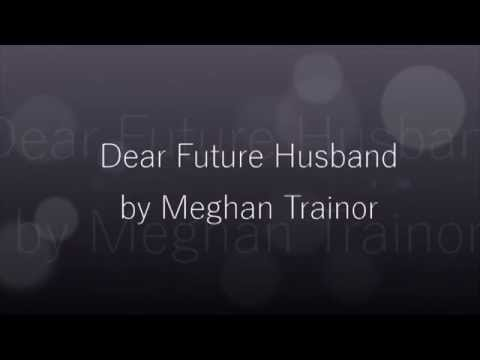download lagu Dear Future Husband - Meghan Trainor LYR gratis
