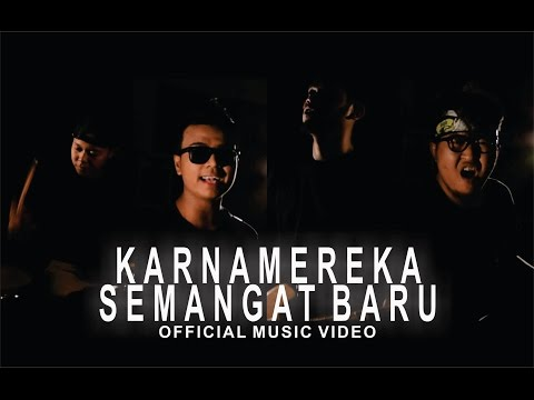 KARNAMEREKA - Semangat Baru (Official Music Video)