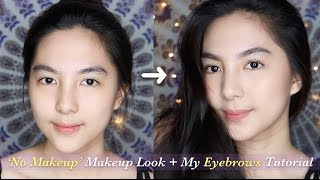 How to Master The 'No Makeup Makeup Look' + My Eyebrows Tutorial 👑